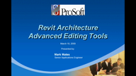Revit Architecture Advanced Editing Tools